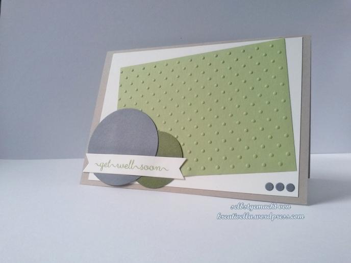 Genesungskarte Kreise Punkte-embossingfolder inkspire me sketch Stampin Up Grün und Grau