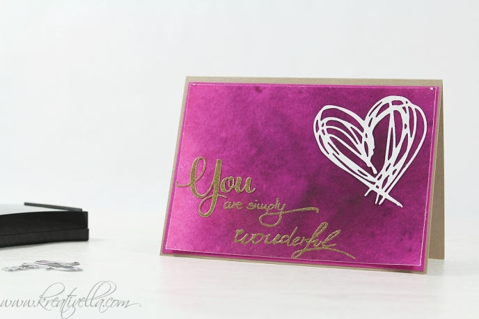 You are simply wonderful magnificent gorgeous thank you Lob Karte gold embossing embosst scribble herz Anerkennung Du bist toll